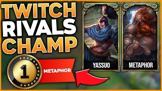 YOUR TWITCH RIVALS CHAMPION! YASSUO + METAPHOR = GG - League of Legends
