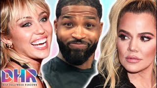 Miley Cyrus Jokes About Her Nip Slip! Khloe Kardashian REACTS To Kim Inviting Tristan Out! (DHR)