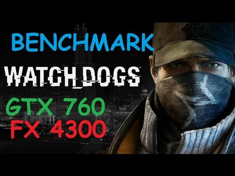 Watch_Dogs   PC   AMD FX-4300   Asus GTX 760   HIGH SETTINGS   Gameplay