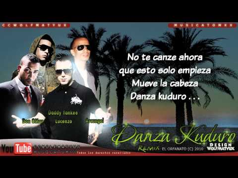 'danza Kuduro Remix ' Con Letra video