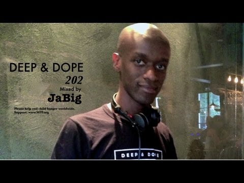 Soulful House Deep Lounge Music DJ Mix by JaBig - DEEP & DOPE 202 Playlist