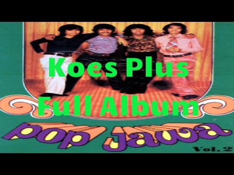 Koes Plus Pop Jawa Full Album Vol 2 | Nonstop Tembang Kenangan 80an 90an