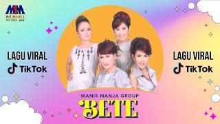 Download Lagu Manis Manja - Bete [OFFICIAL] Gratis STAFABAND