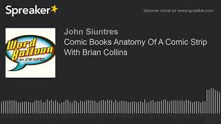Comic Books Anatomy Of A Comic Strip With Brian Collins
