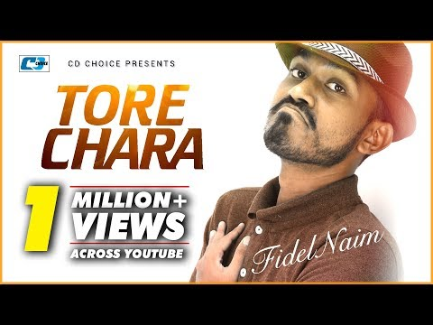 Tore Chara By Fidel Naim | New Song 2016 | Full HD