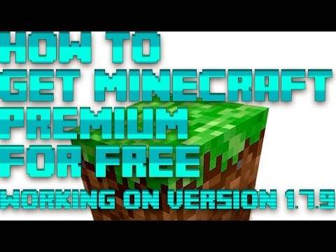 HOW to get Minecraft premium for free [working on 1.7.9] [Tutorial]