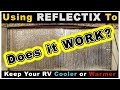 RV Living - Window Insulation REFLECTIX - How To Stay Warm in Winter
