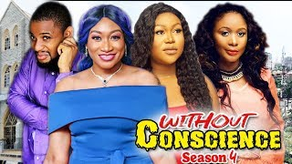 WITHOUT CONSCIENCE 4 / (NEW) TRENDING 2020 RECOMMENDED NIGERIAN NOLLYWOOD MOVIES