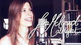 Sara McLoud - Alright