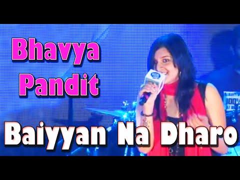 Bhavya Pandit - Baiyyan Na Dharo - Seagram's FUEL Music Day