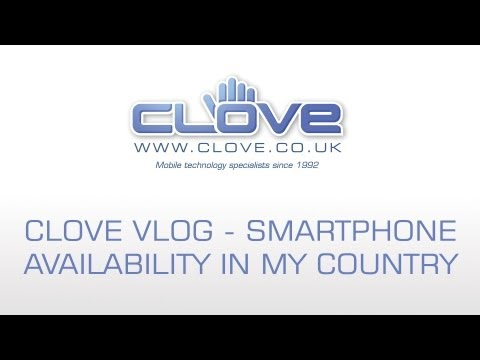 Clove Vlog #45 - Smartphone availability in my country