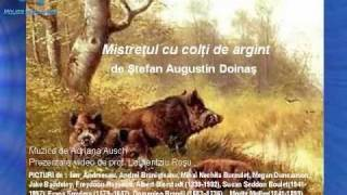Mistretul cu colti de argint - de Doinas (Romanian Poet) / MUSIC: Adriana Ausch