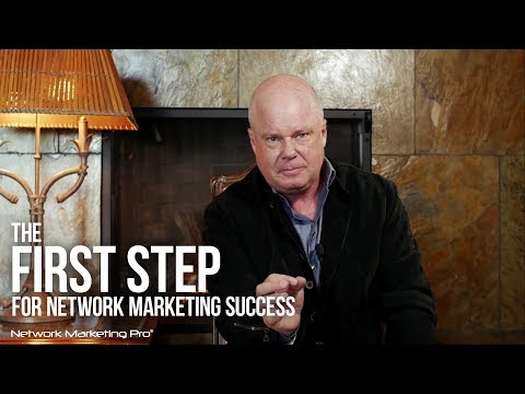 The First Step For Network Marketing Success #1