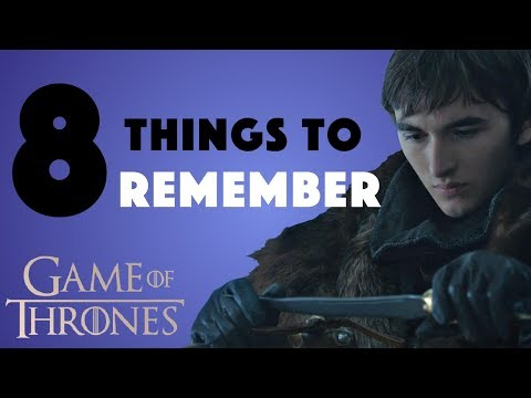 8 Things To Remember Before Game Of Thrones Season 8