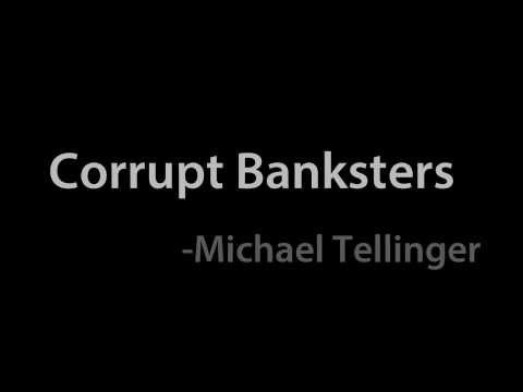 Corrupt Banksters - Michael Tellinger tells the story