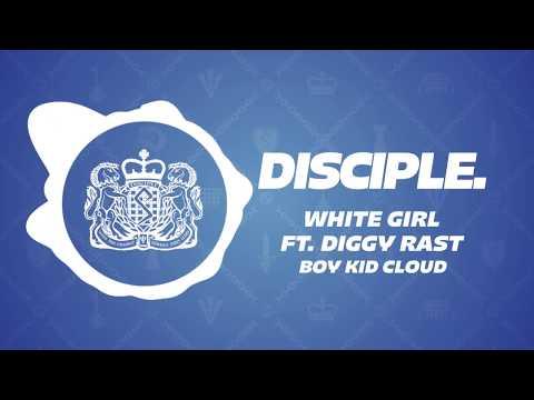 Boy Kid Cloud  White Girl ft Diggy Rast Free Download