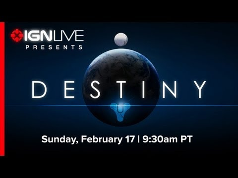 IGN Live Presents: Destiny Revealed  - The New Game from Bungie