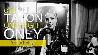 Good Boy (English Version) - G.iD STUDIO LIVE VOL.1 TATON ONE NIGHT ONLY