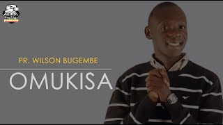 Omukisa - Pastor Wilson Bugembe New Gospel Music September 2016