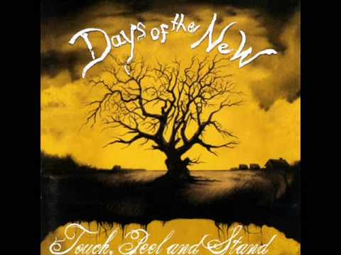Days of the New - Touch, Peel and Stand