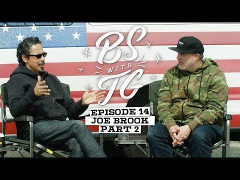 BS with TG : Joe Brook Part 2