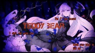 Teddy bear lyrics AMV (yandere mix)