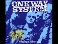 One Way System  Me And You