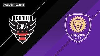 HIGHLIGHTS: D.C. United vs. Orlando City SC   August 12, 2018