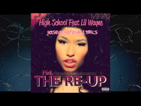 Nicki Minaj - High School Feat. Lil Wayne (Pink Friday Roman Reloaded The Re-Up) NEW SONG! HD