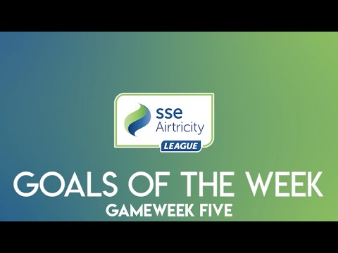 GW5: SSE Airtricity League - Goals of the week