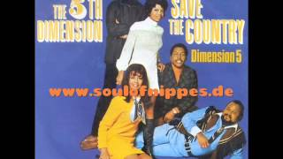 Watch 5th Dimension Save The Country video