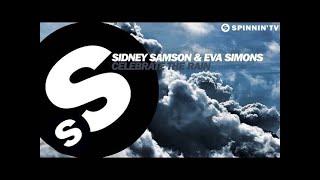 Sidney Samson & Eva Simons - Celebrate The Rain (Available April 18)