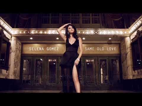셀레나 고메즈 Selena Gomez - Same Old Love 가사번역