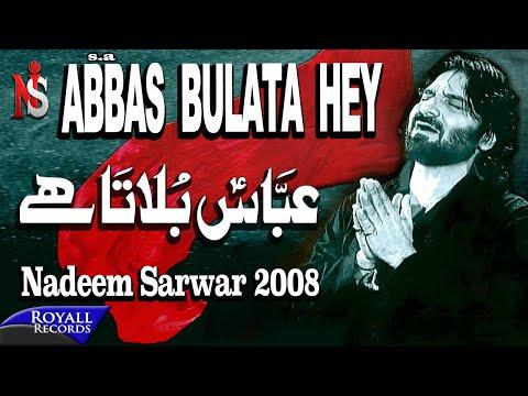 Nadeem Sarwar - Abbas Bulata Hai (2008)