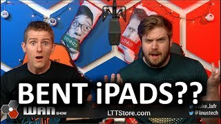 BENT iPad Pros... :( -  The WAN Show Dec 21 2018