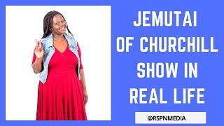 JEMUTAI IN REAL LIFE ★ CHURCHILL SHOW (Chemutai) ★ 2018