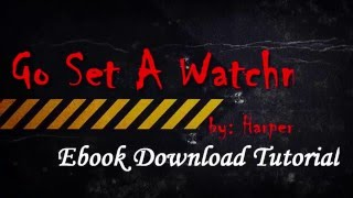 go set a watchman free ebook download tutorial (by: Harper Lee)