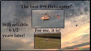 The Best $99 R/C beginner's 3D helicopter? 6.5 years later and still going strong!