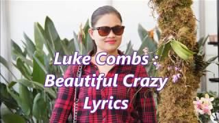 Luke Combs - Beautiful Crazy Lyrics