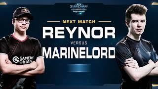Reynor vs MarineLord ZvT - Quarterfinals - WCS Challenger EU Season 2