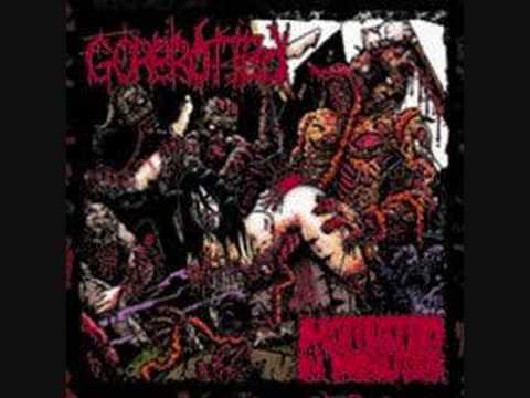 Gorerotted - Gagged Shagged And Bodybagged