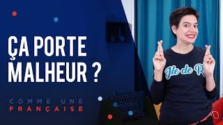 French traditions for good luck: 5 superstitions françaises (épisode en français)