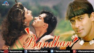 Bandhan | Hindi Full Movie | Salman Khan Movies | Jackie Shroff | Latest Bollywood Movies
