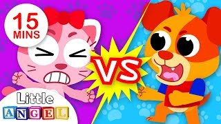 Dogs vs Cats, Apples Vs Bananas   Kids Songs and Nursery Rhymes by Little Angel