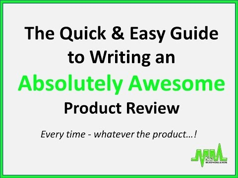 Write an Awesome Product Review - a quick and easy guide