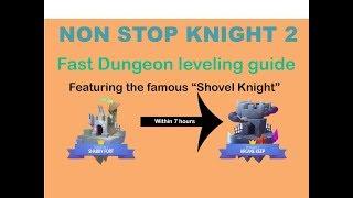 "Nonstop Knight 2 | Fast Power leveling method - ""Shovel Knight"""