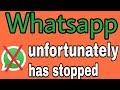 How to fix whatsapp unfortunately has stopped issues mp3