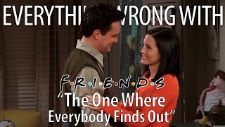 "Everything Wrong With Friends ""The One Where Everybody Finds Out"""