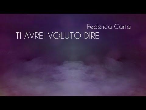 Federica Carta - Ti avrei voluto dire [Official Music Audio]