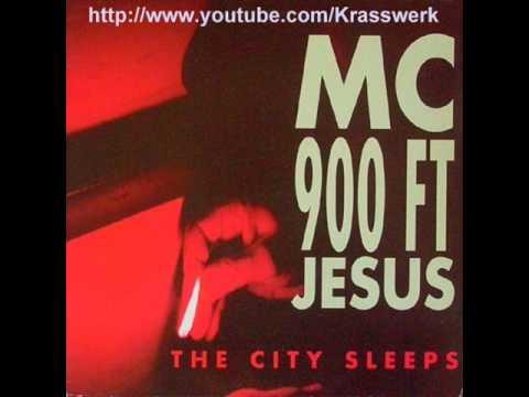 MC 900 Ft Jesus  The City Sleeps